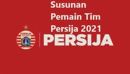 Susunan Pemain Tim Persija 2021