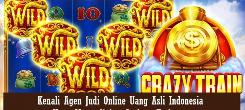 Kenali Agen Judi Online Uang Asli Indonesia Yang Menyediakan Jackpot Terbesar